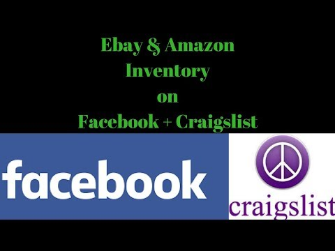 Sourcing Inventory for Ebay & Amazon off Craigslist & Facebook Marketplace