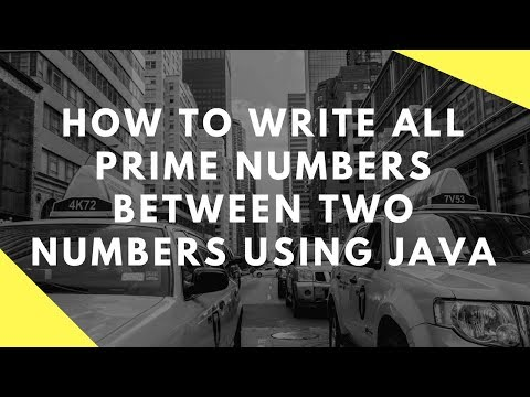 How to write all prime numbers between two numbers using Java