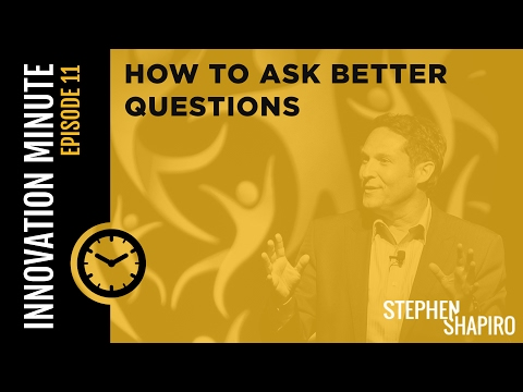 How to Ask Better Questions | Innovation Minute Ep. 11