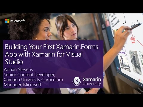Building Your First Xamarin.Forms App with Xamarin for Visual Studio