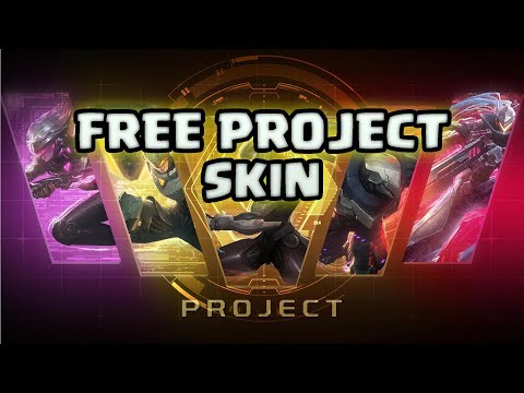 HOW TO GET A FREE PROJECT SKIN ON LEAGUE OF LEGENDS