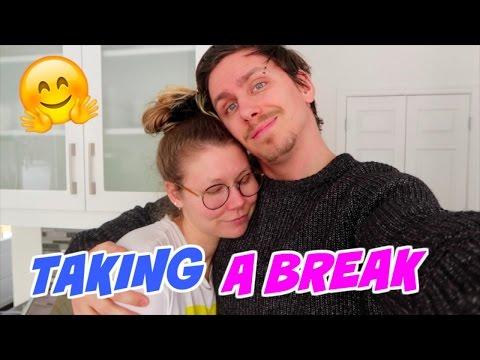 TAKING A BREAK // RELATIONSHIP ADVICE