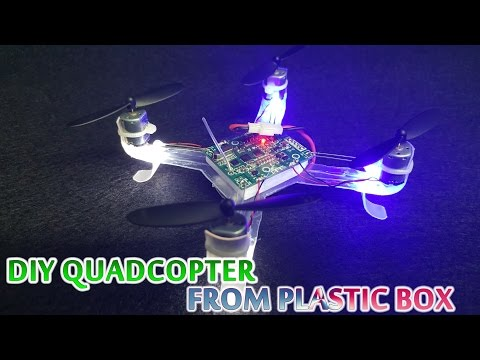 How to make Quadcopter from Plastic Box