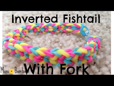 How to make a Invereted Fishtail Rainbow Loom Bracelet On a Fork