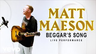"Matt Maeson - ""Beggar's Song"" Live Performance 
