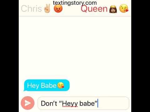 Texting Story:Chris & Queen Breakup💔😭