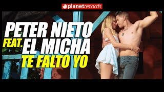PETER NIETO Feat. EL MICHA - Te Falto Yo [Oficial Video By Helier Muñoz] Cubaton 2017 2018