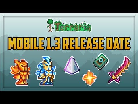 Confirmed Terraria Mobile 1.3 Release Date!!!