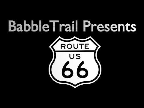 BabbleTrail Presents: Route 66