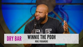 When you look like Winnie the Pooh. Mike Paramore