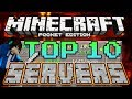 TOP 10 BEST SERVERS for Minecraft Pocket Edition