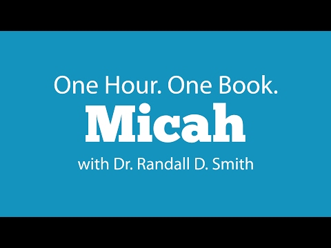 One Hour. One Book: Micah