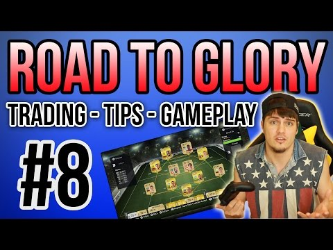 FIFA 15 ROAD TO GLORY | TRADING EASY PROFIT + TACTIC TIPS  | FIFA Ultimate Team (FUT 15)  -  RTG #8