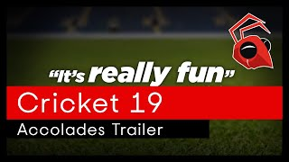 Cricket 19: The official game of the Ashes accolades trailer