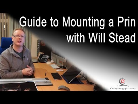 Mounting a Print with Will Stead