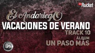 10. Vacaciones De Verano - El Andariego - Con Letra [Musica Popular]