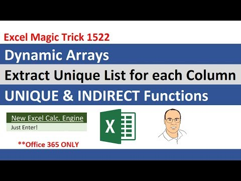 Excel Dynamic Array UNIQUE with INDIRECT To Extract Unique Lists for Each Column (EMT 1522)