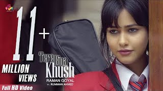 Raman Goyal - Tere Bina Khush(Full Video) |  New Punjabi Songs 2019 - Latest Punjabi Song 2019