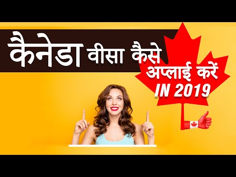 How to Apply Canada Visa in 2018- Step by Step Process
