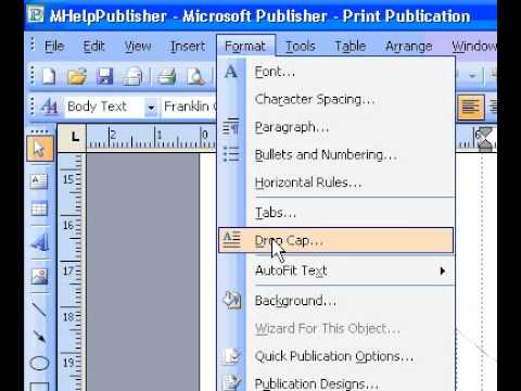 Microsoft Office Publisher 2003 Add a dropped capital letter to text