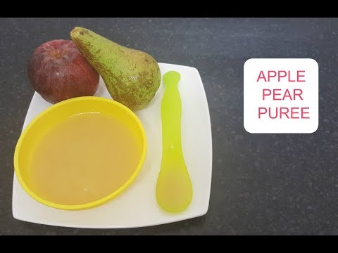 How to Make Homemade Apple & Pear Puree - Baby Food Recipe 6+ Months