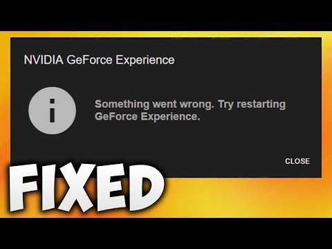 How To Fix Something Went Wrong. Try Restarting GeForce Experience Error (Easy Solution)