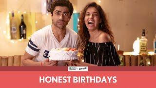 FilterCopy | Honest Birthdays | Ft. Taaruk Raina, Devika Vatsa and Viraj Ghelani