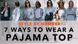 7 Ways to Wear a Pajama Top - Style by Number | Aimee Song