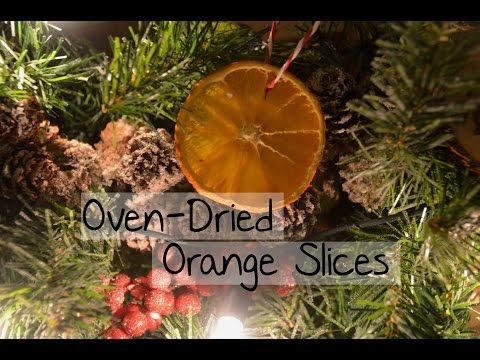 Oven-Dried Orange Slices | Christmas DIY
