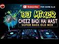 Dj Alamgir Cheez Badi Hai Mast Dj Remix || Matal Dance ||Sps and Ops