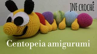 Centopeia de croche amigurumi | Bichinhos de croche | 180x320