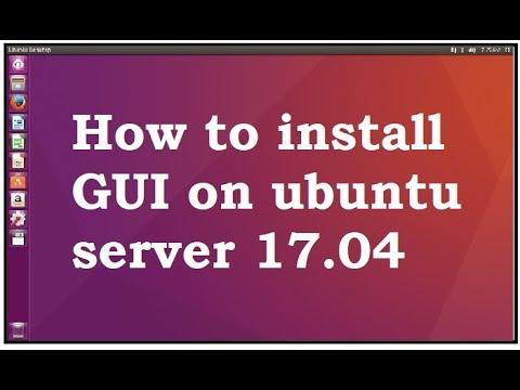 install GUI on Ubuntu server 17.04