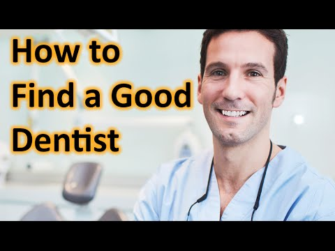 How to Find a Good Dentist & Finding the Best Dentists. I pick select a Good Dentist