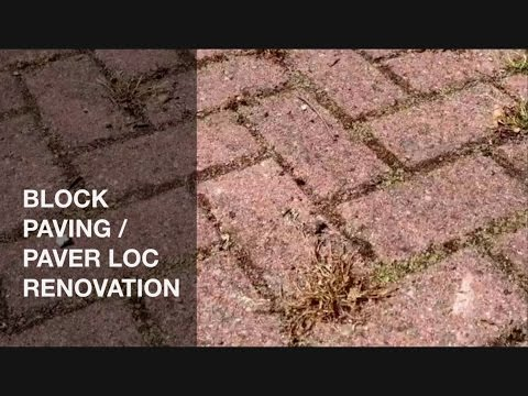 How To Renovate Block Paving / Paver Loc