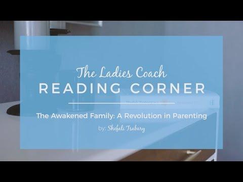 The Awakened Family by Dr. Shefali Tsabary