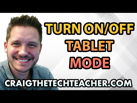 How To Turn On (Or Off) Tablet Mode In Windows 10