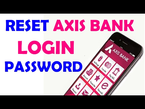 How to Reset Forgot Axis Bank Password in Hindi