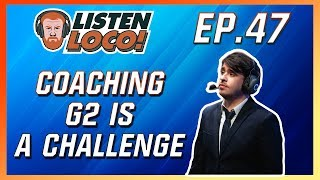 Download Listen Loco Ep.47 - A Late Host, LEC Finals, and the G2/Griffin Alliance? Ft. GrabbZ and Veteran Video