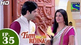 Tum Aise Hi Rehna - तुम ऐसे ही रहना - Episode 34 - 26th December 2014