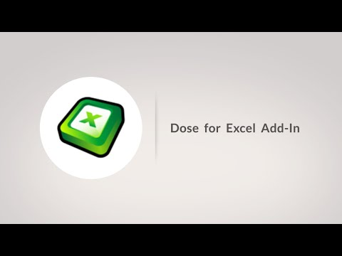Dose for Excel Add-In