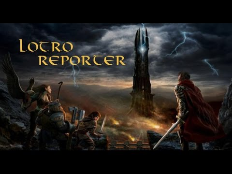 LOTRO Reporter Episode 293 - The Worlds They are a Changing