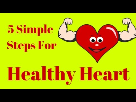 5 Simple Steps to Keep Your Heart Healthy