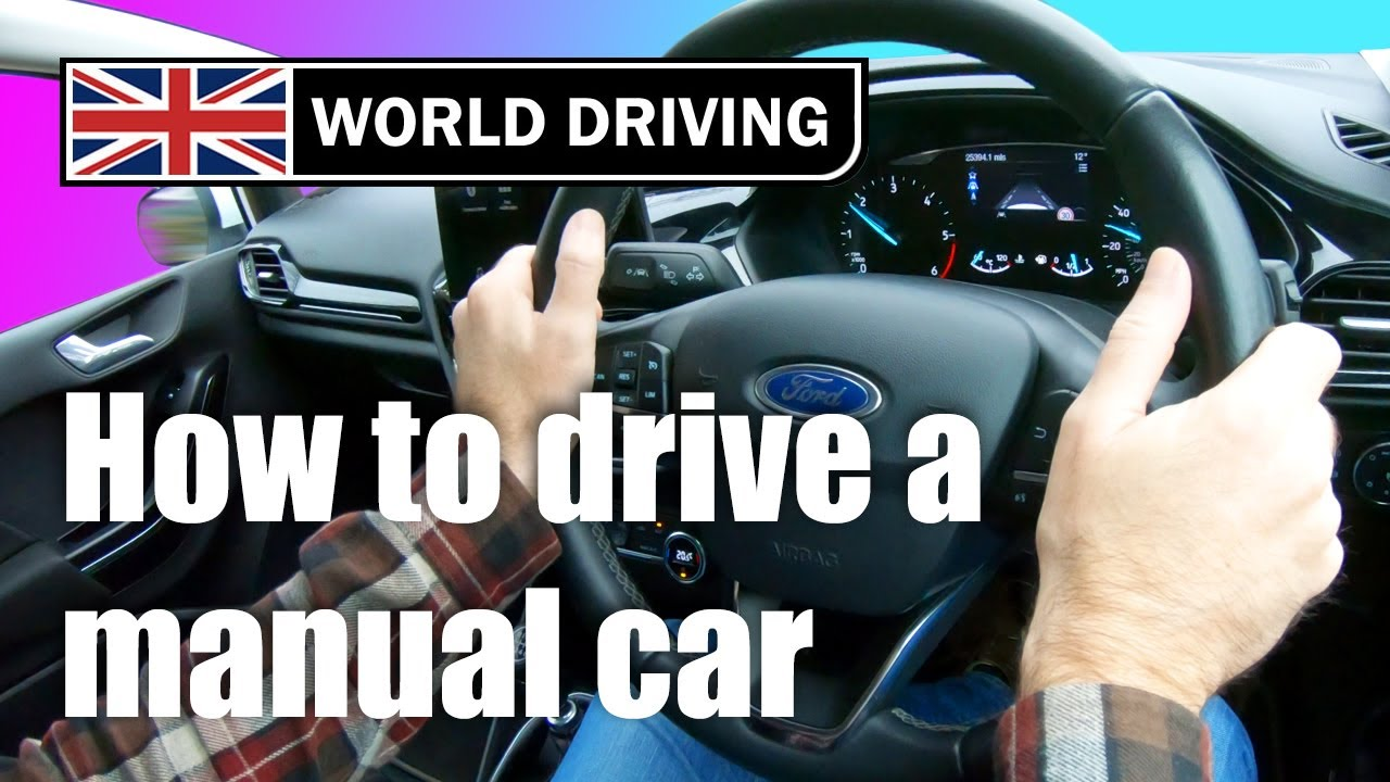 How to drive a manual car for beginners - keeping it simple