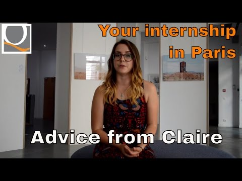Your internship in Paris! Feedback from Claire