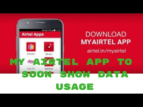 My Airtel App Will Soon Show Your Data Usage and the Apps That Are Consuming More Data