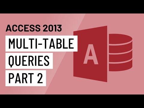 Access 2013: Multi-Table Queries (Part 2)