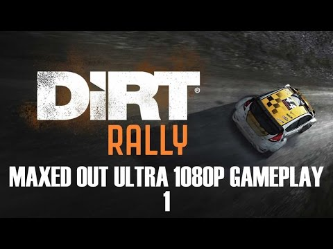Dirt Rally - Maxed Out Ultra 1080p Gameplay - #1