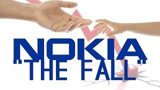 HOW Did Nokia Fall? [Finalé]