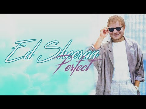 Ed Sheeran - Perfect [80s Version]