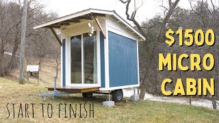 Tiny Cabin on Wheels for $1500 - Start to Finish